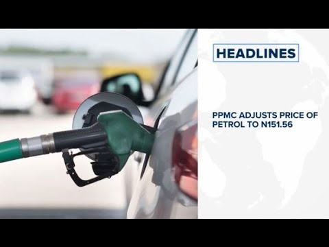 PPMC adjusts price of petrol to N151.56, Nigeria's foreign trade slumps In Q2 2020 and more