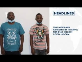 Two Nigerians arrested by INTERPOL for €14.7 million COVID-19 scam, Pierre wins Italy Grand Prix